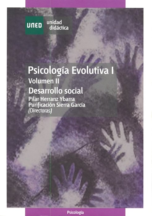 Psicologia evolutiva i. vol. 2. desarrollo social