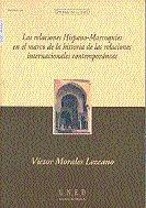 Relaciones hispano-marroquies en el marco de la historia de