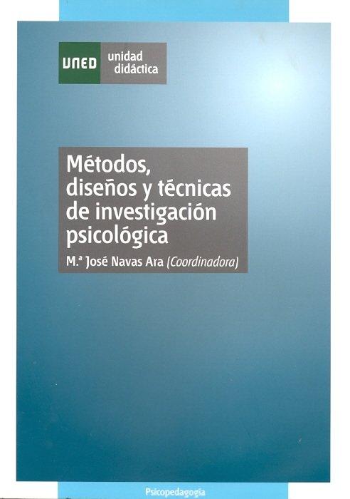 Metodos, diseños y tecnicas de investigacion psicologica