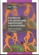 Introduccion a las psicoterapias experienciales y constructi