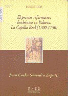 Primer reformismo borbonico en palacio: la capilla real (170