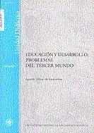 Educacion y desarrollo: problemas del tercer mundo