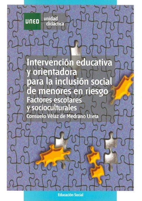 Intervencion educativa y orientadora para la inclusion socia