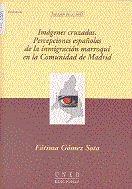 Imagenes cruzadas. percepciones españolas de la inmigracion