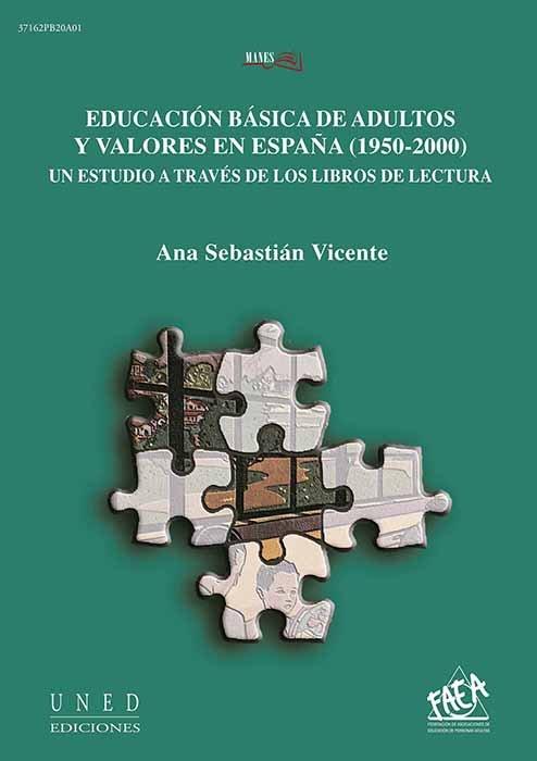 Educacion basica de adultos y valores en españa (1950-2000).