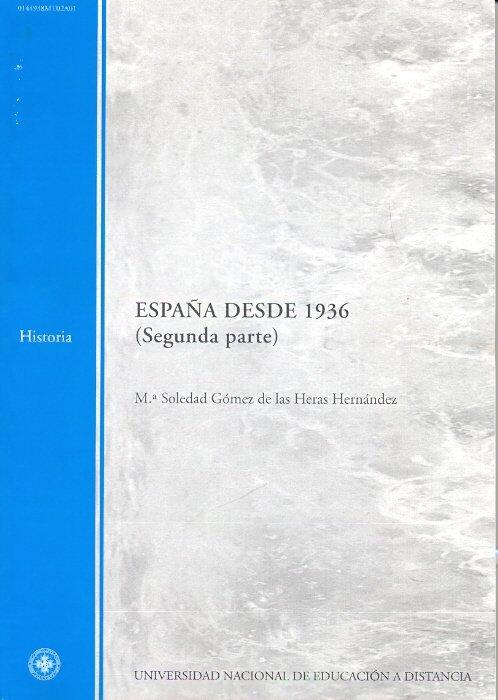 España desde 1936. segunda parte