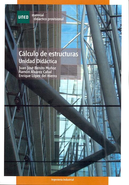 Calculo de estructuras. unidad didactica