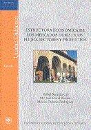Estructura economica de los mercados turisticos: flujos, sec