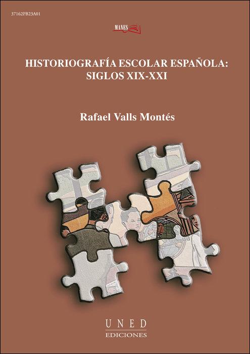 Historiografia escolar española: siglos xix-xxi