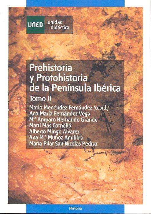 Prehistoria y protohistoria de la peninsula iberica. tomo ii