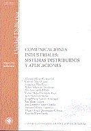 Comunicaciones industriales: sistemas distribuidos y aplicac