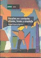 Vocales en contacto: elision, hiato y sinalefa