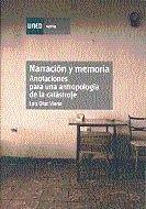 Narracion y memoria. anotaciones para una antropologia de la