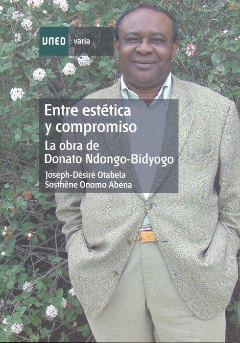 Entre estetica y compromiso. la obra de donato ndongo-bidyog