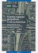 Grandes espacios geograficos: el mundo desarrollado