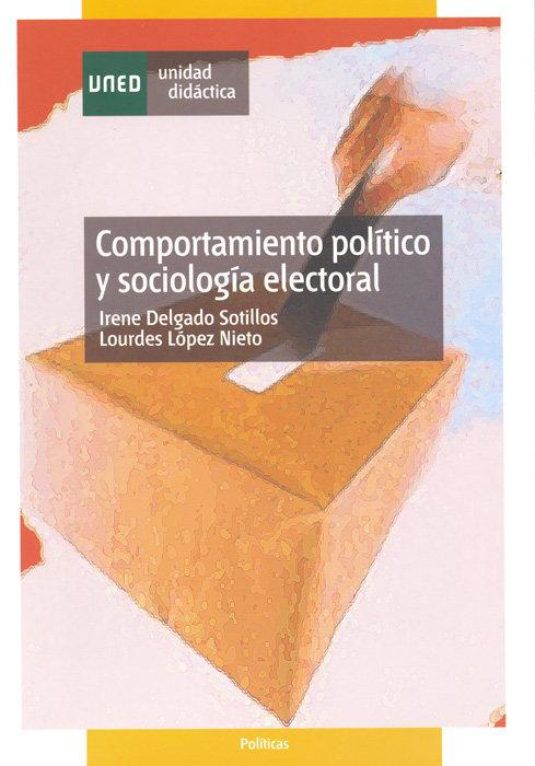 Comportamiento politico y sociologia electoral