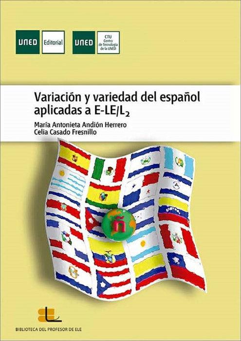 Variacion y variedad español aplicadas a e-le/l2 ebook