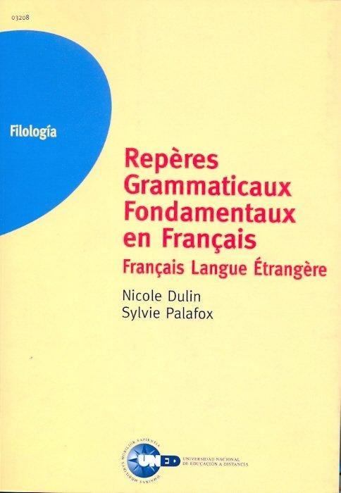 Reperes grammaticaux fondamentaux en français. français lang