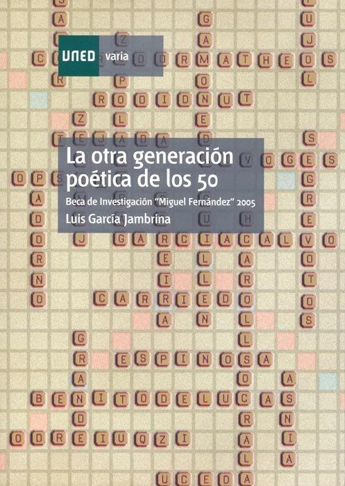 Otra generacion poetica de los 50,la