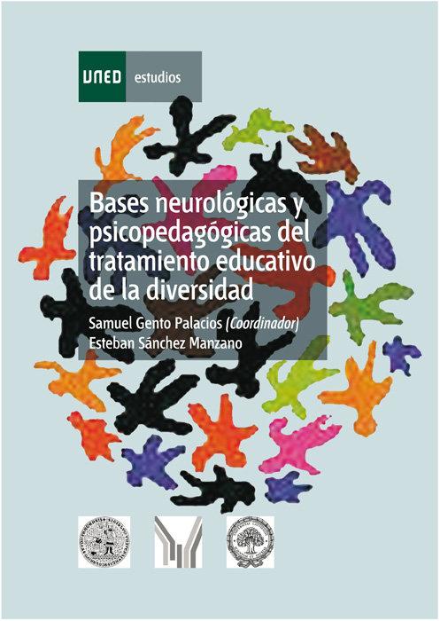 Bases neurologicas y psicopedagogicas del tratamiento educat