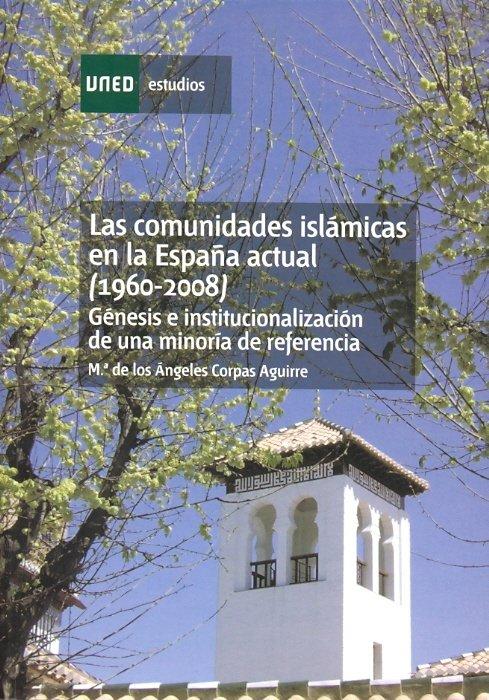 Comunidades islamicas en la españa actual (1960-2008). genes