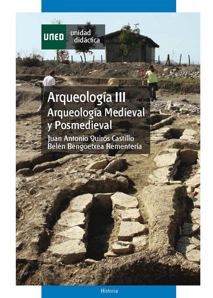 Arqueologia iii. arqueologia medieval y posmedieval
