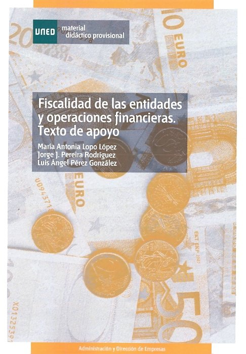 Fiscalidad de las entidades y operaciones financieras. texto