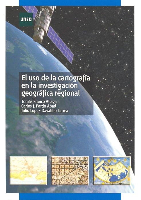 Uso de la cartografia en la investigacion geografica regiona