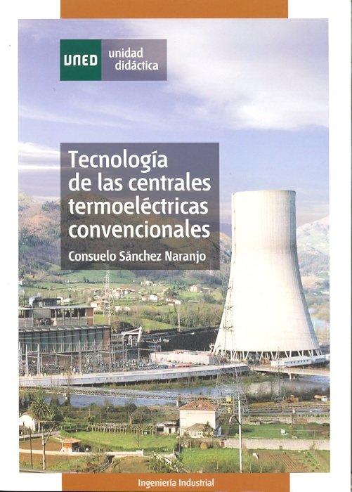 Tecnologia de las centrales termoelectricas convencionales