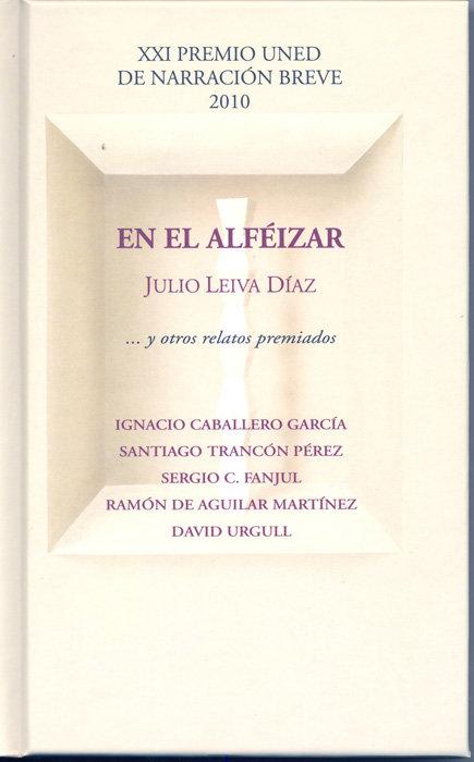 En el alfeizar y otros relatos premiados. xxi premio uned de