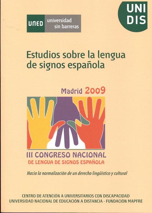 Estudios sobre la lengua de signos española. iii congreso na
