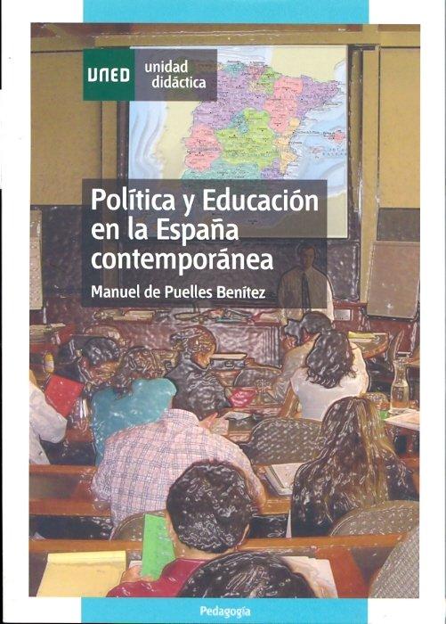 Politica y educacion en la españa contemporanea