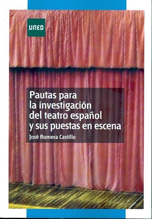 Pautas para la investigacion del teatro español y sus puesta