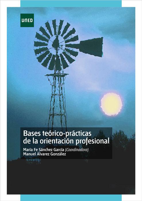 Bases teorico-practicas de la orientacion profesional