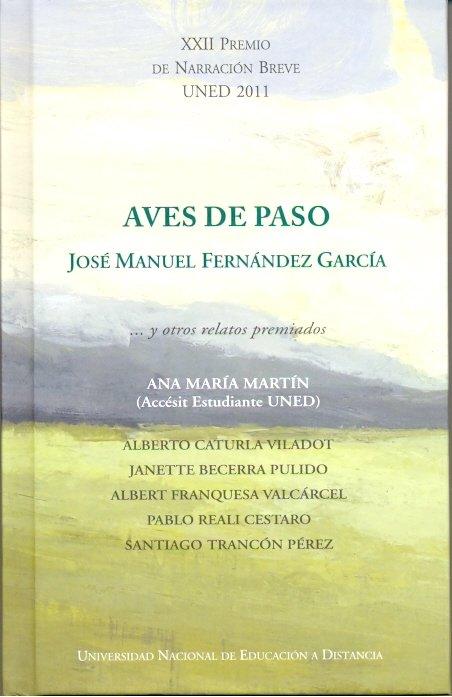 Aves de paso...y otros relatos premiados. xxii premio de nar