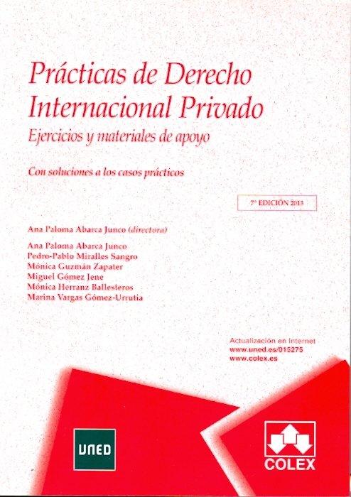 Practicas de derecho internacional privado. 7ª edicion