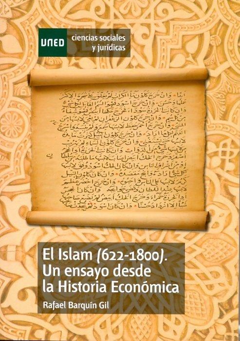 Islam (622-1800). un ensayo desde la historia economica,el