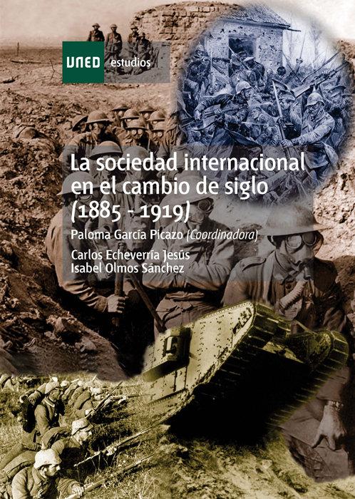 Sociedad internacional en el cambio de siglo (1885-1919),la