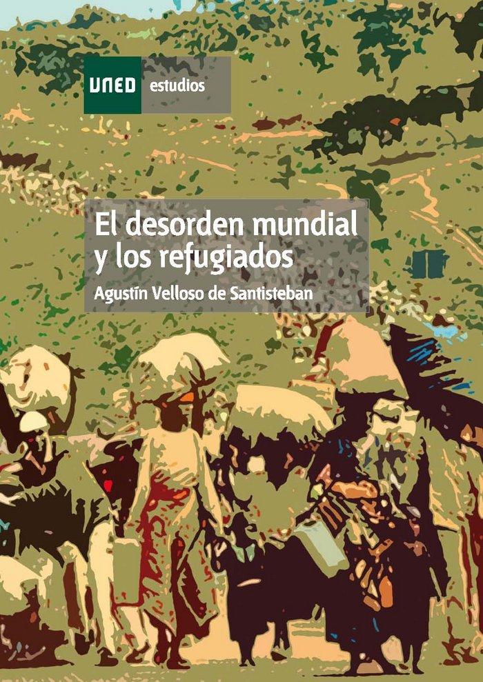 Desorden mundial y los refugiados,el
