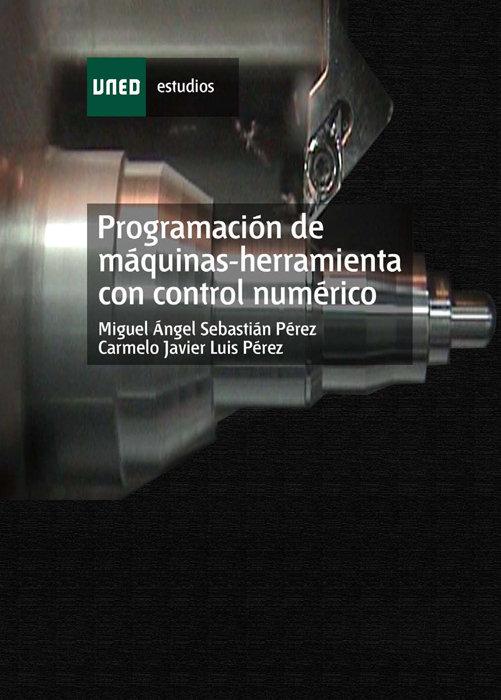 Programacion de maquinas-herramienta con control numerico