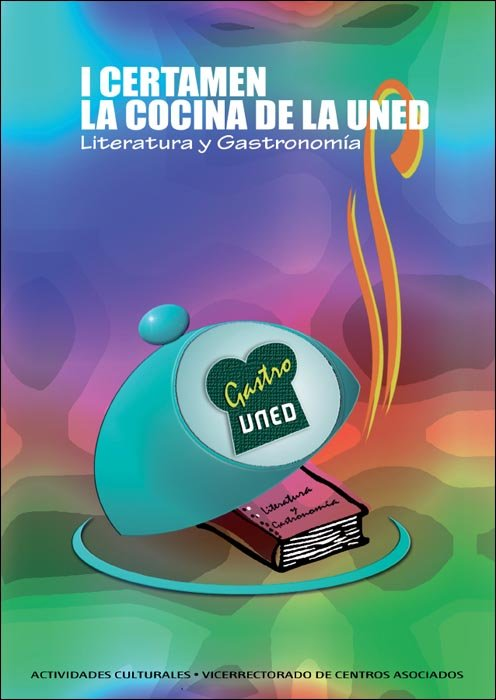 I certamen la cocina de la uned. literatura y gastronomia