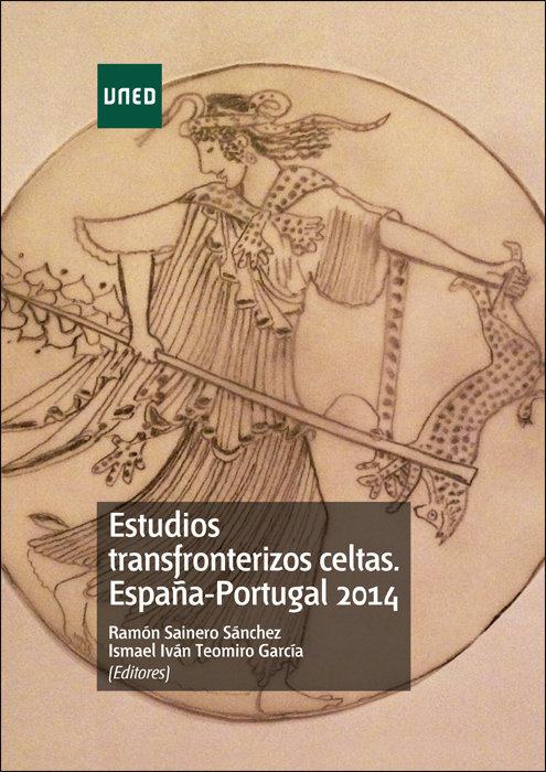 Estudios transfronterizos celtas. españa-portugal 2014