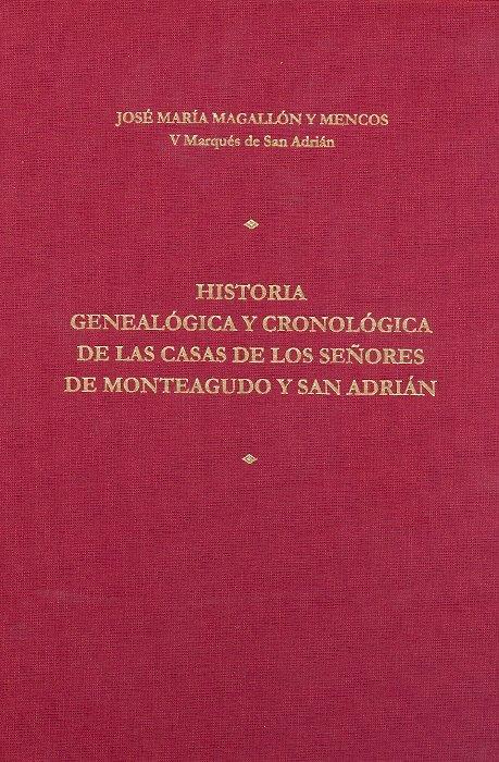 Historia genealogica y cronologica de las casas de los señor