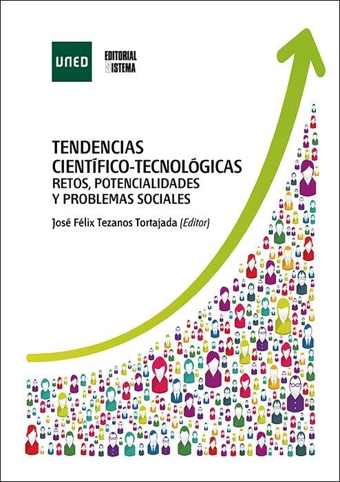 Tendencias cientifico-tecnologicas. retos, potencialidades y