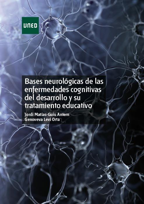 Bases neurologicas de las enfermedades cognitivas del desarr