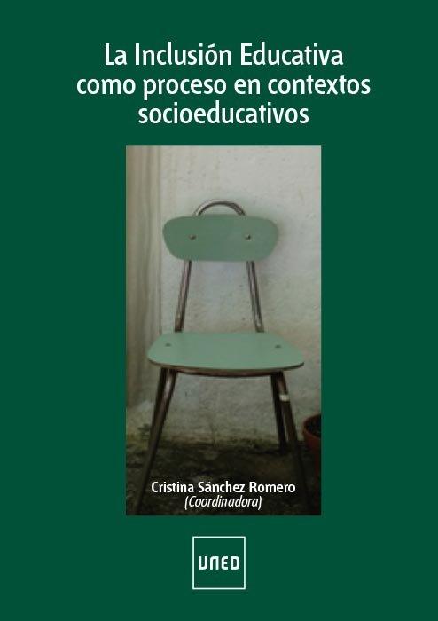 Inclusion educativa como proceso en contextos socioeducativ