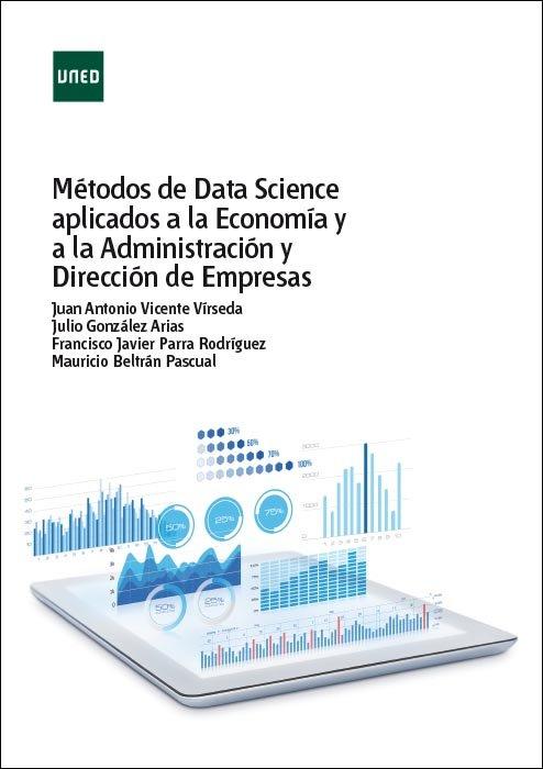 Metodos de data science aplicados a la economia y a la admin