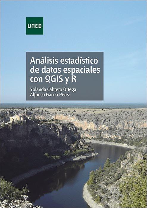 Analisis estadistico de datos espaciales con qgis y r