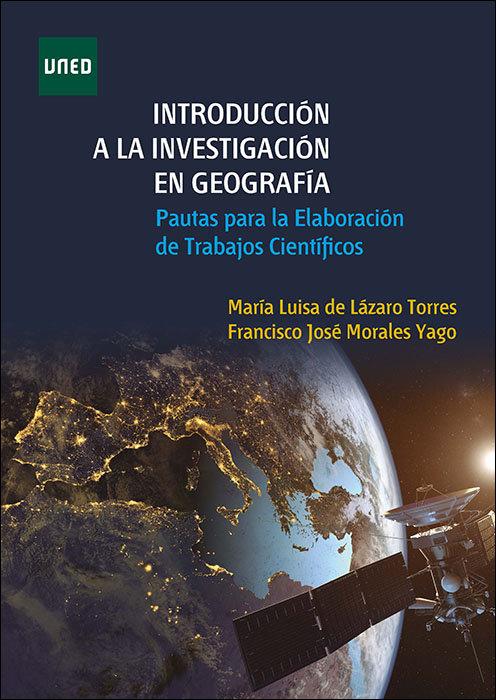 Introduccion a la investigacion en geografia. pautas para la