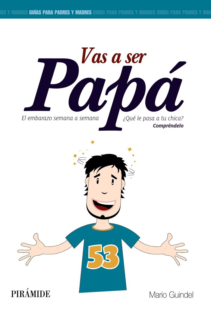 Vas a ser papa